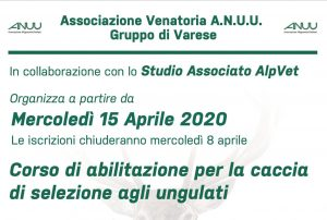Corsi abilitazione alla caccia di selezione agli ungulati e alla collettiva al cinghiale – ANUU Varese – 15 aprile 2020